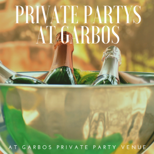 Private Party Venue at Garbos