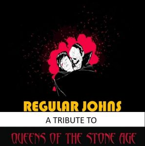 Regular Johns - Queens Of The Stone Age Tribute Act