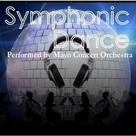 Symphonic Dance Performed by Mayo Concert Orchestra